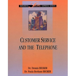 CUSTOMER SERVICE AND THE TELEPHONE