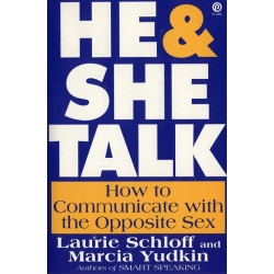 HE AND SHE TALK: How to communicate with the opposite sex