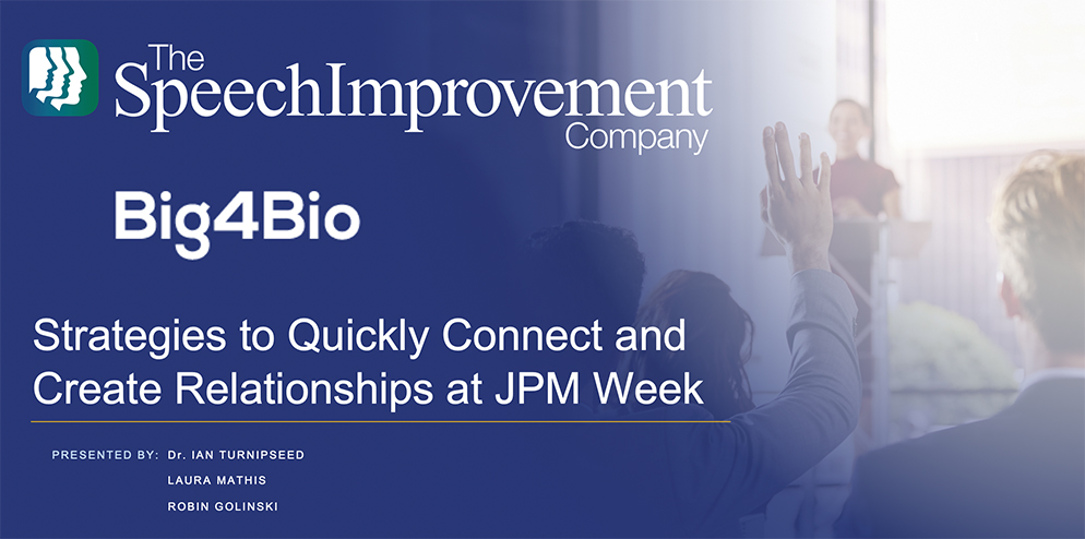 Strategies to Quickly Connect and Create Relationships at JPM Week